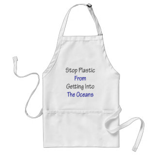 Stop Plastic From Getting Into The Oceans Adult Apron