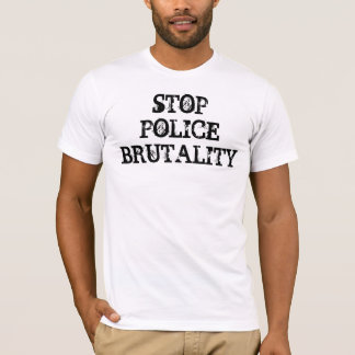 STOP POLICE BRUTALITY T-Shirt - Customized