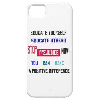 Stop Prejudice iPhone 5 Case