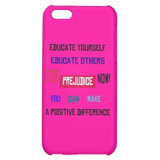 Stop Prejudice iPhone Case iPhone 5C Case