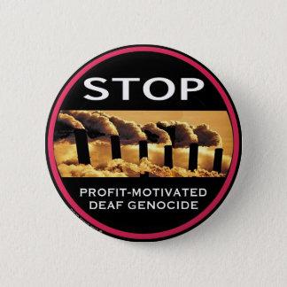 Stop Profit-Motivated Deaf Genocide button