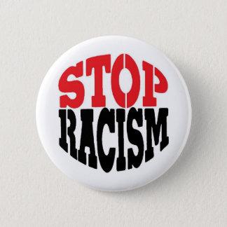STOP RACISM! 6 CM ROUND BADGE