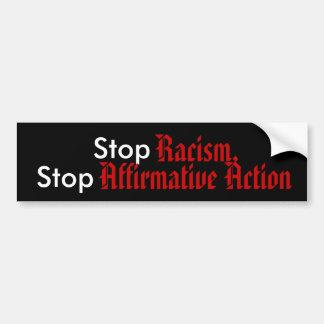 Stop Racism, Stop Affirmative Action Bumper Sticker