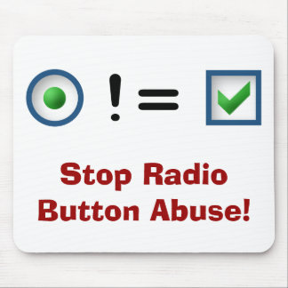 Stop Radio Button Abuse (Mousepad)