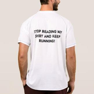 Stop reading keep running shirt