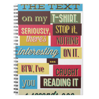 stop reading the texts, cool fresh design spiral notebook