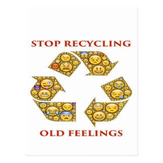 Stop Recycling Old Feelings Postcard