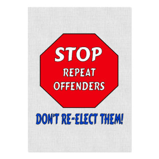 Stop Repeat Offenders Pack Of Chubby Business Cards