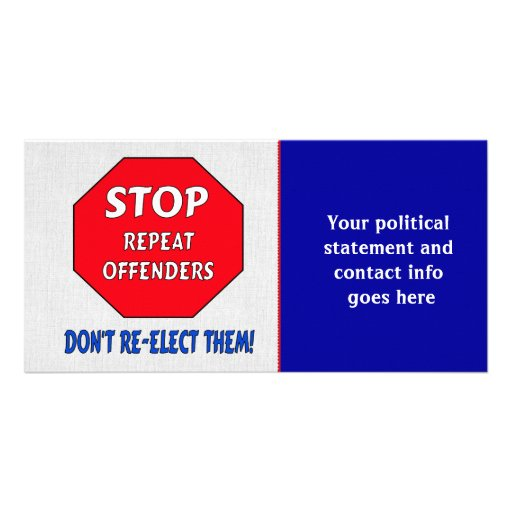 Stop Repeat Offenders Personalized Photo Card