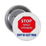 Stop Repeat Offenders Pinback Button