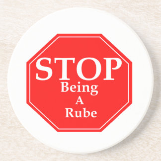Stop Rubeness Coaster