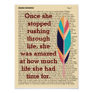 Stop Rushing Through Life - Art Print