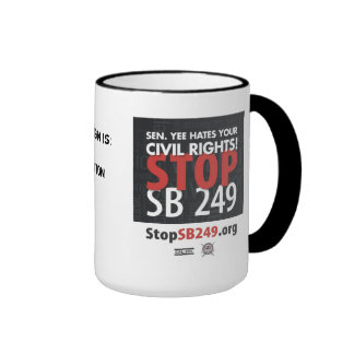 Stop SB 249 mug