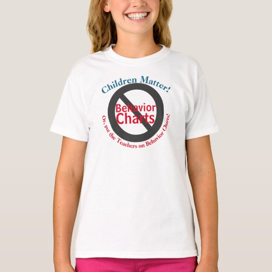 Stop School Behaviour Charts T-Shirt
