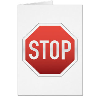STOP sign Greeting Card