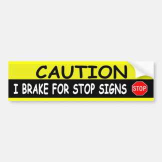 STOP SIGNS BUMPER STICKER