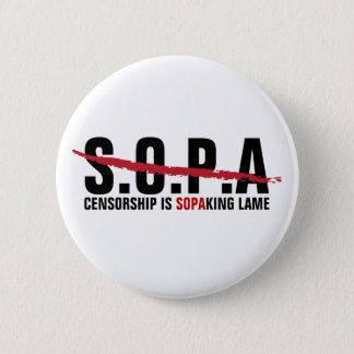 Stop SOPA - Censorship is SOPAKING Lame 6 Cm Round Badge