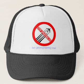 Stop Spraying Us - Ban Geoengineering Trucker Hat
