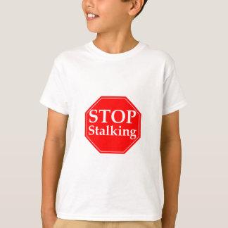 Stop Stalking T-Shirt