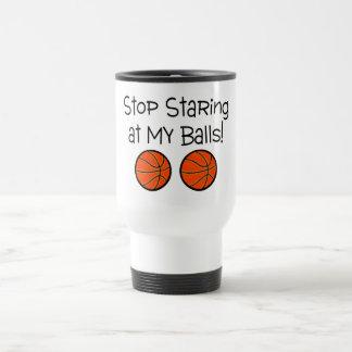 Stop Staring At My Balls (Basketballs) Travel Mug