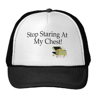 Stop Staring At My Chest! Hat