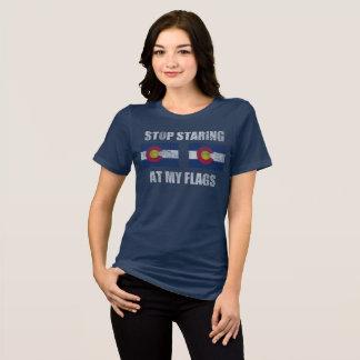 Stop Staring At My Flags Colorado T-Shirt