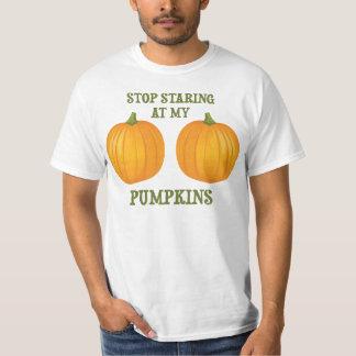 Stop Staring at my Pumpkins T-Shirt
