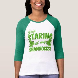 Stop Staring at my Shamrocks Tee Shirts