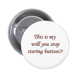 Stop Staring Button