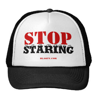 Stop staring hat