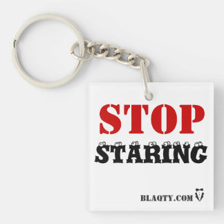 Stop staring Single-Sided square acrylic key ring