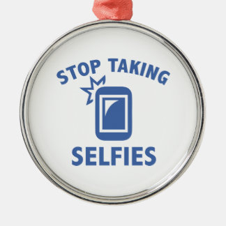 Stop Taking Selfies Silver-Colored Round Decoration