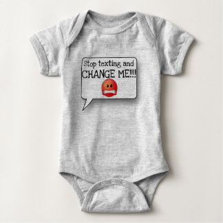Stop texting and CHANGE ME! Baby's Bodysuit