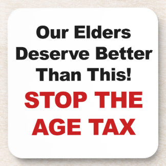 Stop the Age Tax Beverage Coasters