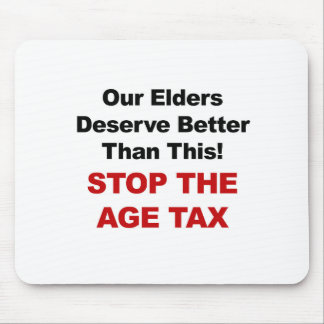 Stop the Age Tax Mouse Pad