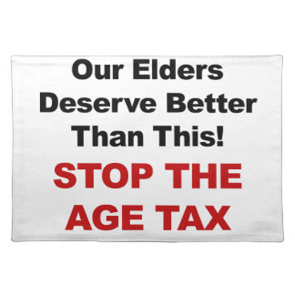 Stop the Age Tax Placemat