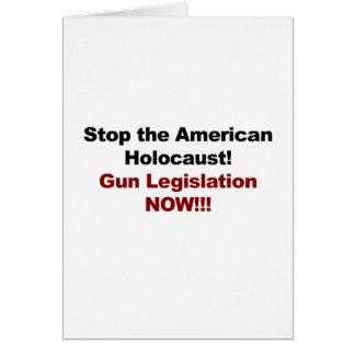 Stop the American Holocaust! Gun Control Now! Card