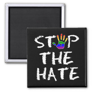 Stop The Hate Rainbow Flag Square Magnet