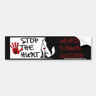 STOP THE HUNT - MINNESOTA - GASHKOZIN! (Wake Up!) Bumper Sticker
