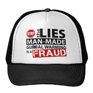Stop the Lies about Global Warming Hats