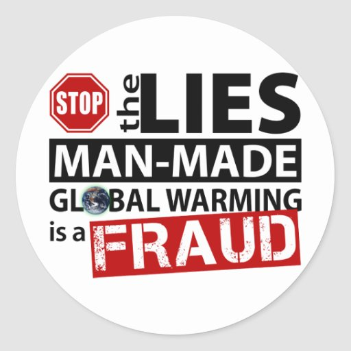 Stop the Lies about Global Warming Stickers