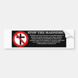 Stop the Madness Bumper Sticker