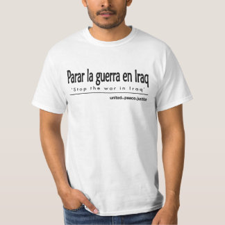 """Stop the War in Iraq"" Spanish T-Shirt"