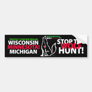 STOP THE WOLF HUNT MINNESOTA - MA'IINGAN BUMPER STICKER