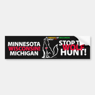 STOP THE WOLF HUNT WISCONSIN - MA'IINGAN BUMPER STICKER
