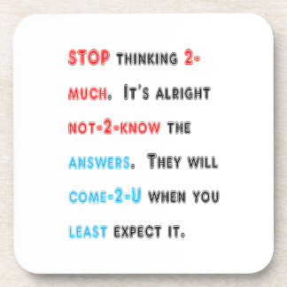 STOP thinking too much: Wishdom Words Display GIFT Drink Coaster