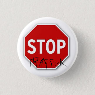 Stop, TRAFFicK 3 Cm Round Badge