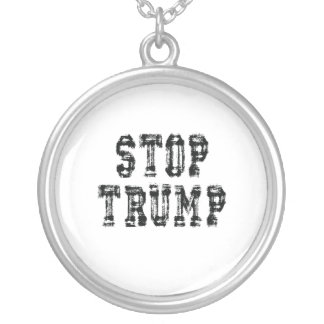 Stop Trump Not My President Trump Silver Plated Necklace