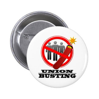 Stop Union Busting 6 Cm Round Badge