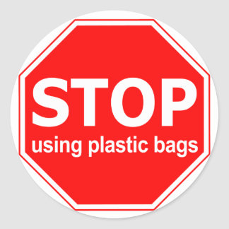Stop Using Plastic Bags (set of 6/20) Round Sticker